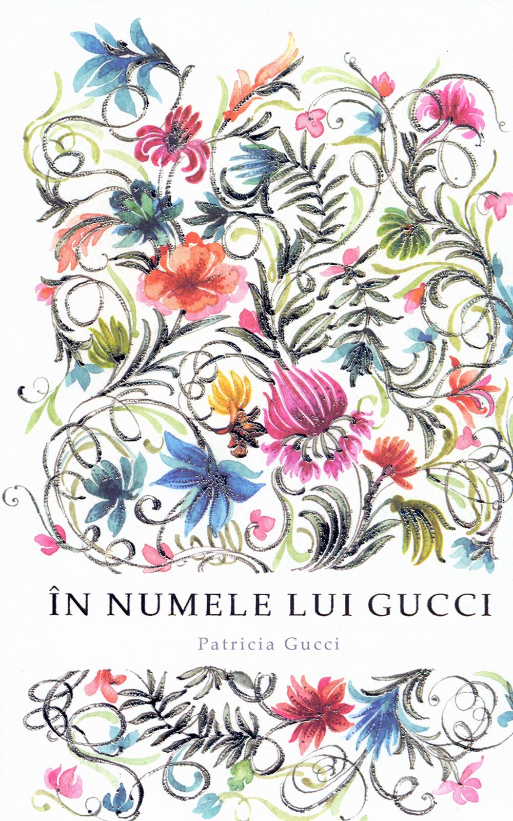În numele lui Gucci - cartea pe care trebuie să o citești ...